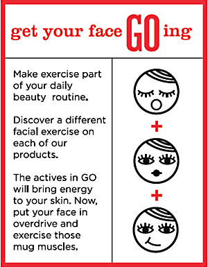 Get your face GOing